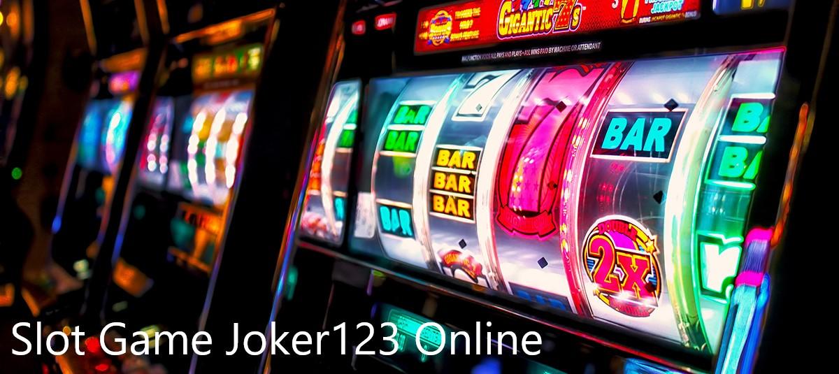 Keuntungan Main Di Situs Judi Slot Joker123 Online